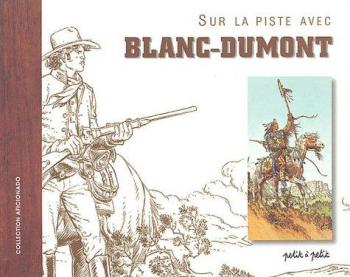 Couverture de l'album Sur la piste avec Blanc-Dumont (One-shot)