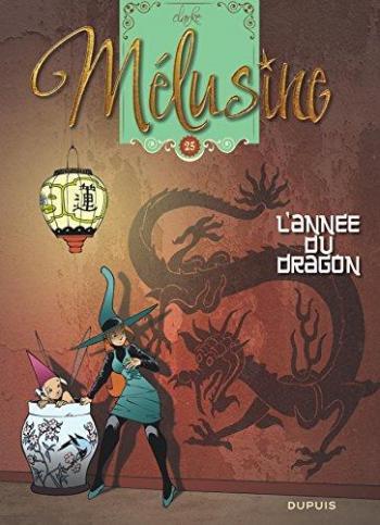 Couverture de l'album Mélusine - 25. L'Année du dragon