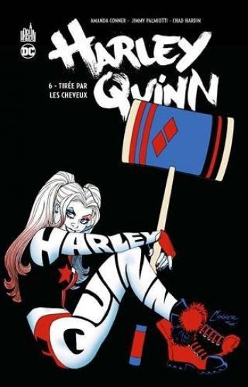 Couverture de l'album Harley Quinn - 6. Tirée par les cheveux