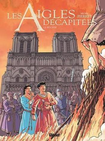 Couverture de l'album Les Aigles décapitées - 28. Le Bûcher