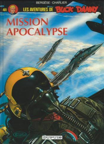 Couverture de l'album Buck Danny - 41. Mission Apocalypse
