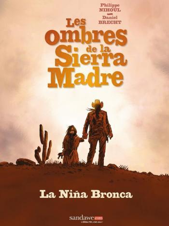 Couverture de l'album Les Ombres de la Sierra Madre - 1. La Niña Bronca