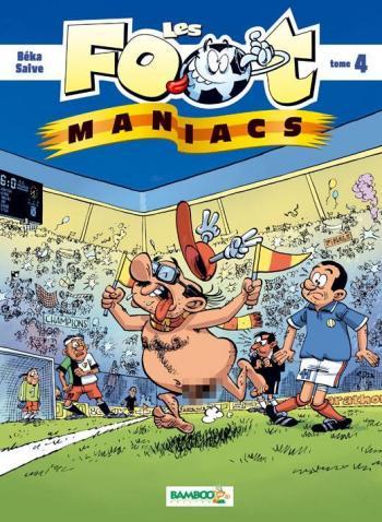 Couverture de l'album Les Foot Maniacs - 4. Les Foot-Maniacs - Tome 4