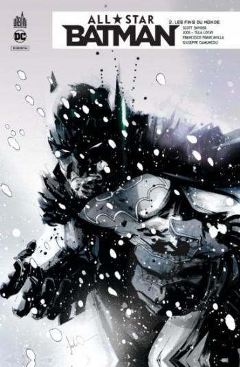 Couverture de l'album All Star Batman - 2. Les fins du monde