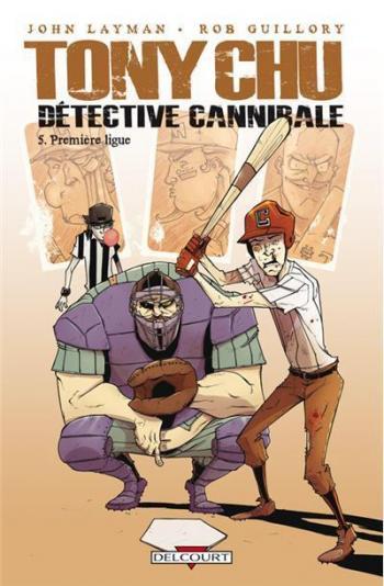 Couverture de l'album Tony Chu, détective cannibale - 5. Première ligue