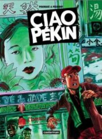 Couverture de l'album Ciao Pékin (One-shot)
