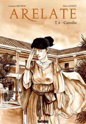 Couverture de l'album Arelate - 6. Carmilia