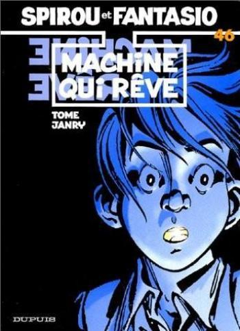 Couverture de l'album Spirou et Fantasio - 46. Machine qui rêve
