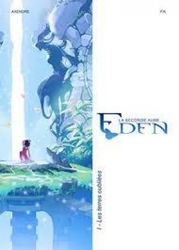Couverture de l'album Eden - La Seconde Aube - 1. Les Terres oubliées