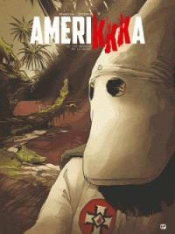 Couverture de l'album AmeriKKKa - 2. Les bayous de la haine