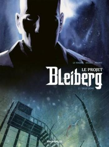 Couverture de l'album Le Projet Bleiberg - 2. Deep Zone