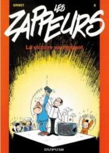 Couverture de l'album Les Zappeurs - 6. La victoire en zappant