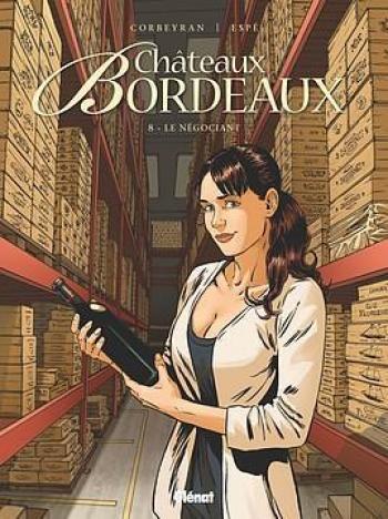 Couverture de l'album Châteaux Bordeaux - 8. Le Négociant