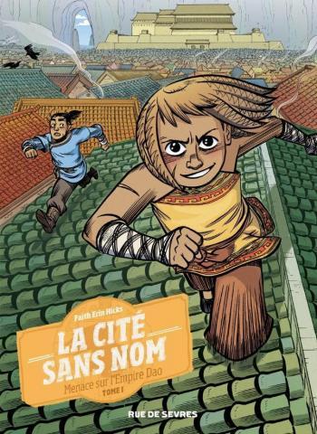 Couverture de l'album La Cité sans nom - 1. Menace sur l'Empire Dao