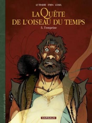 Couverture de l'album La Quête de l'Oiseau du Temps - Avant la Quête - 5. L'Emprise