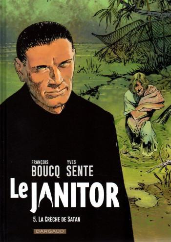 Couverture de l'album Le Janitor - 5. La crèche de Satan