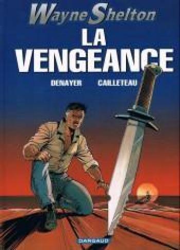 Couverture de l'album Wayne Shelton - 5. La Vengeance