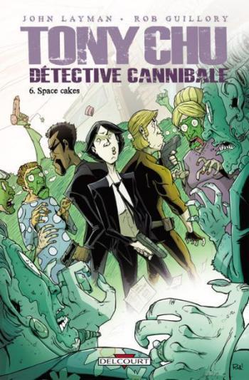 Couverture de l'album Tony Chu, détective cannibale - 6. Space Cakes