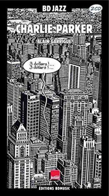 Couverture de l'album BD Jazz - 1. Charlie Parker