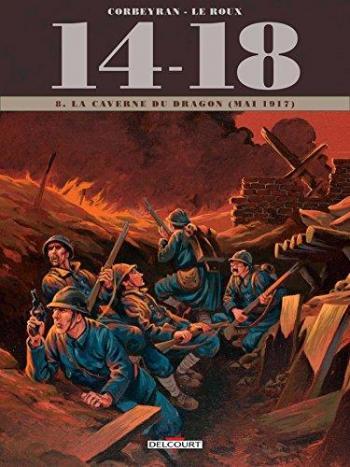 Couverture de l'album 14-18 - 8. La Caverne du dragon (mai 1917)