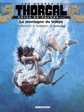 Couverture de l'album Les Mondes de Thorgal - Kriss de Valnor - 7. La Montagne du Temps