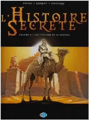 Couverture de l'album L'Histoire secrète - 8. Les 7 piliers de la sagesse