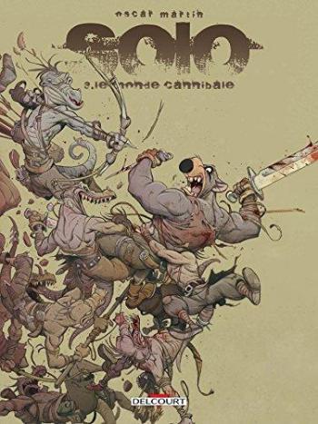 Couverture de l'album Solo - 3. Le Monde cannibale