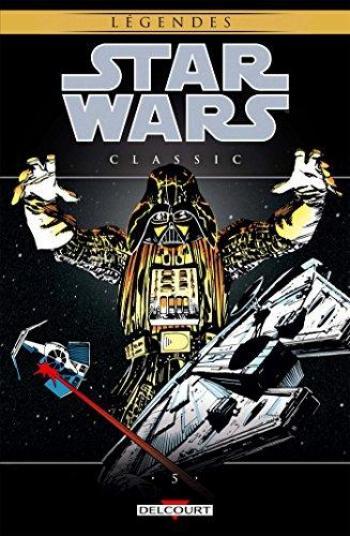 Couverture de l'album Star Wars - Classic - 5. Star Wars Classic, Tome 5