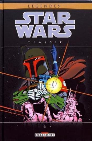 Couverture de l'album Star Wars - Classic - 6. Star Wars Classic, Tome 6