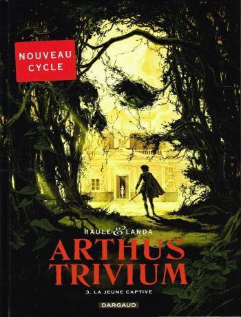 Couverture de l'album Arthus Trivium - 3. La Jeune captive