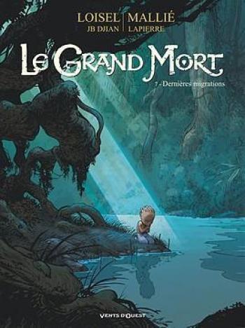 Couverture de l'album Le Grand Mort - 7. Dernières migrations