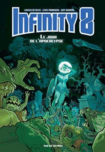 Couverture de l'album Infinity 8 - 5. Le jour de l'apocalypse