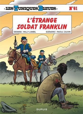 Couverture de l'album Les Tuniques bleues - 61. L'étrange soldat Franklin