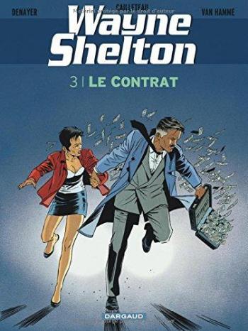 Couverture de l'album Wayne Shelton - 3. Le Contrat