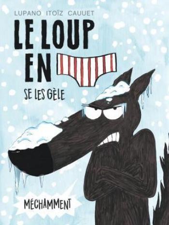 Couverture de l'album Le Loup en slip - 2. se les gèle méchamment