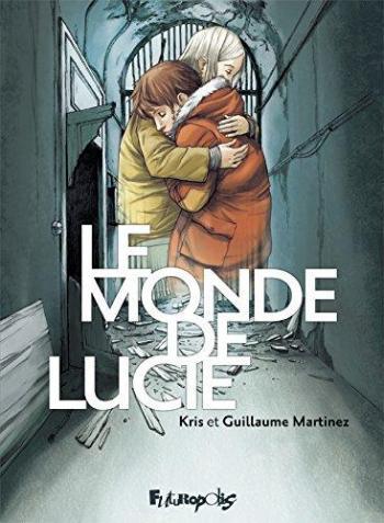 Couverture de l'album Le Monde de Lucie - INT. Le Monde de Lucie