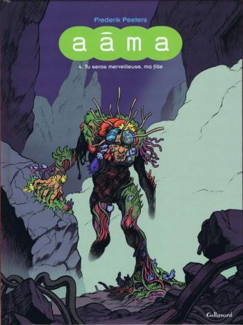 Couverture de l'album Aâma - 4. Tu seras merveilleuse, ma fille