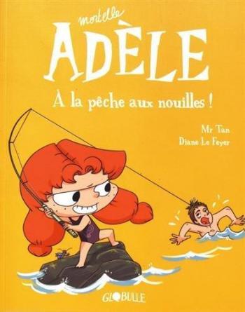 Couverture de l'album Mortelle Adèle - 12. À la pêche aux nouilles