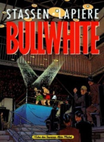 Couverture de l'album Bullwhite (One-shot)