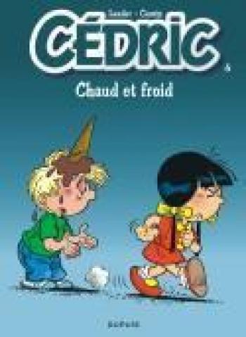 Couverture de l'album Cédric - 6. Chaud et froid