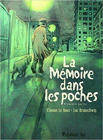 Couverture de l'album La Mémoire dans les poches - 1. Première partie