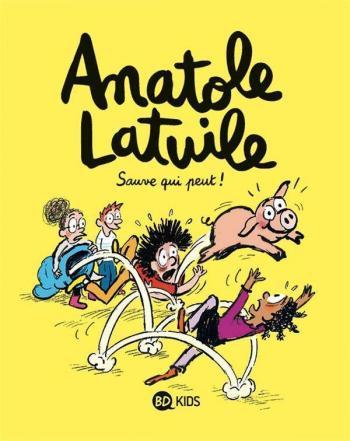 Couverture de l'album Anatole Latuile - 10. Sauve qui peut !