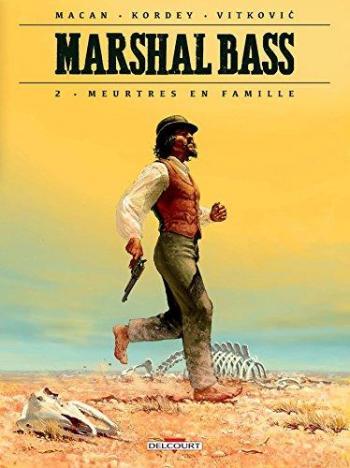 Couverture de l'album Marshal Bass - 2. Meurtres en famille