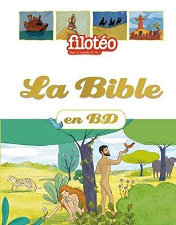 Couverture de l'album La Bible en BD (filotéo) (One-shot)