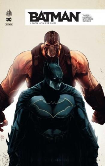 Couverture de l'album Batman Rebirth - 3. Mon nom est Bane