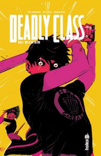 Couverture de l'album Deadly Class - 6. This is not the end
