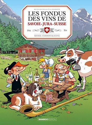 Couverture de l'album Les Fondus du vin - 8. Les Fondus des vins de Savoie-Jura-Suisse