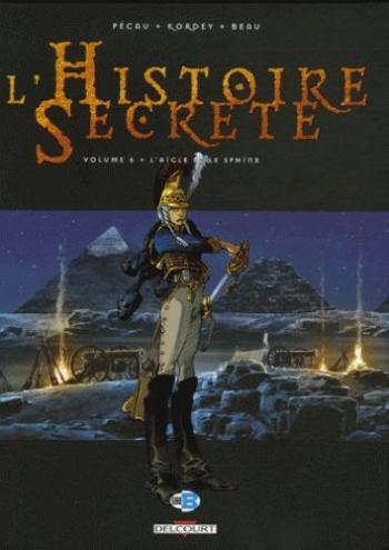 Couverture de l'album L'Histoire secrète - 6. L'aigle et le sphinx