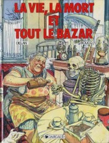 Couverture de l'album La vie, la mort et tout le bazar (One-shot)