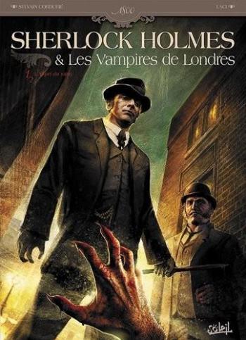 Couverture de l'album Sherlock Holmes et les vampires de Londres - 1. Sherlock Holmes et les vampires de Londres